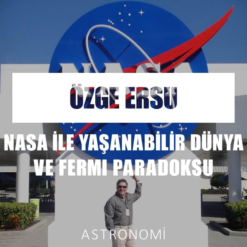 Astronomi - Nasa Ile Yasanabilir Dunya ve Fermi Paradoksu 02
