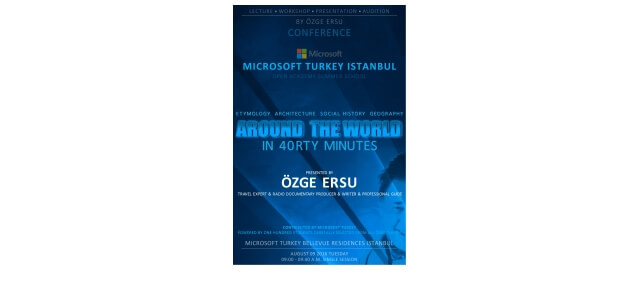 ► ÖZGE ERSU CONFERENCES™ ► Microsoft Turkey Istanbul  AROUND THE WORLD IN 40RTY MINUTES Etymology, Architecture, Social History, Geography August […]
